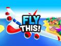 Гульні Fly THIS!