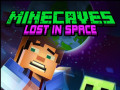 Гульні Minecaves Lost in Space