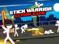 Гульні Stick Warrior Action Game
