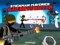 Гульні Stickman Maverick: Bad Boys Killer